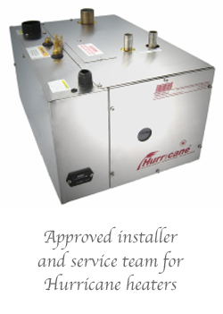 Approved installer and service team for Hurricane heaters